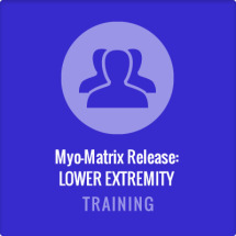 Myo-Matrix Release - Lower Extremity